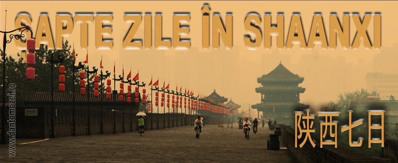 Antet_Sapte zile la Shaanxi